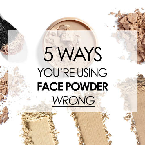 The Best Way To Use Your Face Powder