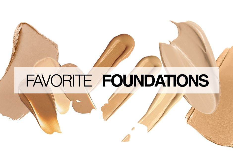 Current Favorite Foundations